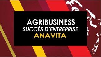 AfriCanDo - Anavita, une success storie AgriBusiness